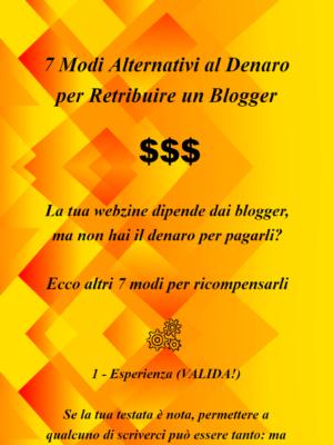 7 modi alternativi al denaro per pagare bene un blogger