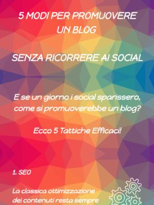 5 Idee Alternative ai Social per Promuovere il tuo Blog