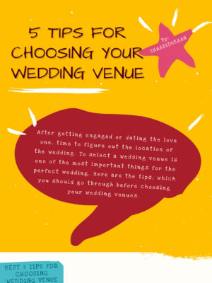 5 Tips for Choosing Wedding Venue
